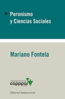 Tapa del libro Peronismo y Ciencias Sociales - Mariano Fontela -