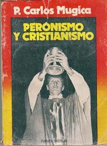 Tapa del libro Peronismo y Cristianismo - Carlos Mugica -