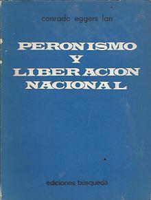 Tapa del libro peronismo y liberación nacional - Conrado Eggers Lan -