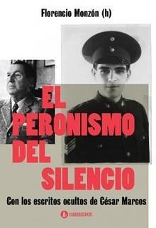 Tapa del libro El Peronismo del silencio - Florencio Monzón (h) -