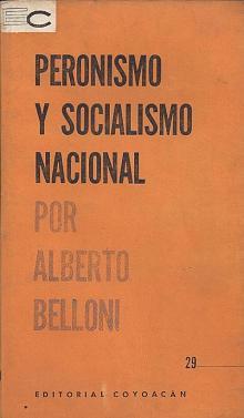 Tapa del libro peronismo y socialismo nacional - Alberto Belloni -