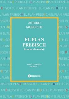 Tapa del libro El plan Prebisch - Arturo Jauretche -