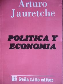 Tapa del libro Política y Economía - Arturo Jauretche -