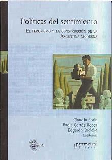 Tapa del libro Políticas del sentimiento - Paola Cortés Rocca y Edgardo Dieleke -