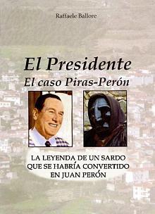 Tapa del libro El presidente, el caso Piras-Perón - Raffaele Ballore -