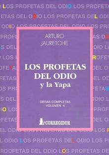 Tapa del libro Los profetas del odio - Arturo Jauretche -