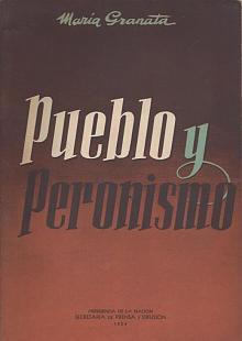 Tapa del libro pueblo y peronismo - María Granata -