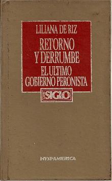 Tapa del libro retorno y derrumbe - Liliana De Riz -