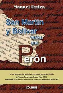 Tapa del libro San Martín y Bolívar vistos por Perón - Manuel Urriza -