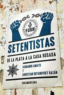 Tapa del libro Setentistas - Fernando Amato y Christian Boyanovsky -