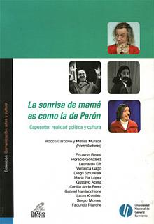 Tapa del libro La sonrisa de mamá es como la de Perón - Rocco Carbone y Matías Muraca -