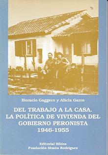 Tapa del libro del trabajo a la casa - Horacio Gaggero y Alicia Garro -