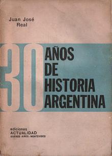 Tapa del libro Treinta años de historia argentina - Juan José Real -