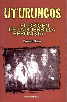 Tapa del libro Uturuncos - Ernesto José Salas -