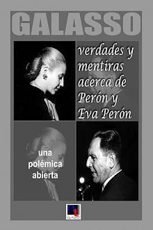 Tapa del libro Verdades y mentiras acerca de Perón y Eva Perón - Norberto Galasso -