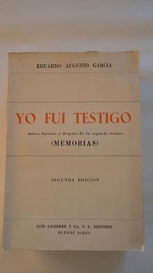 Tapa del libro Yo fui testigo - Eduardo Augusto García -