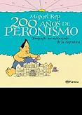 Tapa del libro 200 años de Peronismo - Miguel Rep -