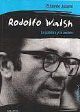 Tapa del libro Rodolfo Walsh - Eduardo Jozami -