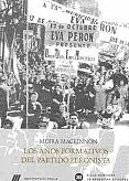 Tapa del libro Los años formativos del partido peronista - María Moira Mackinnon -