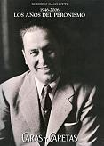 Tapa del libro Los años del Peronismo - Roberto Baschetti -