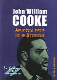 Tapa del libro Apuntes para la militancia - John William Cooke -
