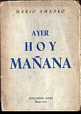 Tapa del libro Ayer, hoy y mañana - Mario Amadeo -
