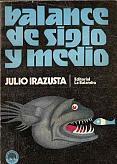 Tapa del libro balance de siglo y medio - Julio Irazusta -