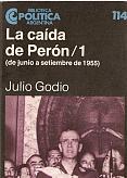 Tapa del libro La caída de Perón (I) - Julio Godio -