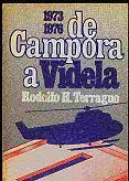 Tapa del libro De Cámpora a Videla - Rodolfo Terragno -
