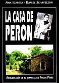 Tapa del libro La casa de Perón - Ana Igareta y Daniel Schavelzon -