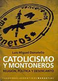 Tapa del libro Catolicismo y Montoneros - Luis Miguel Donatello -