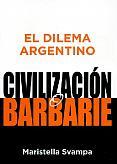 Tapa del libro Civilización o barbarie - Maristella Svampa -