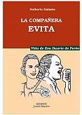 Tapa del libro La compañera Evita - Norberto Galasso -