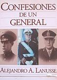 Tapa del libro confesiones de un general - Alejandro Lanusse -