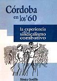 Tapa del libro Córdoba en los 60 - Mónica Gordillo -