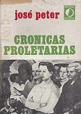 Tapa del libro Crónicas proletarias - José Peter -