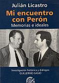 Tapa del libro Mi encuentro con Perón - Julián Licastro -