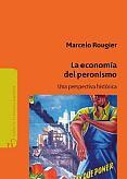 Tapa del libro La economía del Peronismo - Marcelo Rougier -