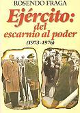 Tapa del libro ejército: del escarnio al poder - Rosendo Fraga -