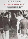 Tapa del libro El escarmiento - Juan Bautista Yofre -