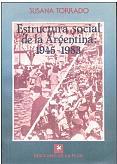 Tapa del libro Estructura social de la Argentina:1945-1983 - Susana Torrado -
