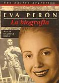 Tapa del libro Eva Perón - Alicia Dujovne Ortiz -
