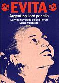 Tapa del libro Evita, Argentina lloró por ella - Mario Valentino -