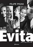 Tapa del libro Evita en fotos - Felipe Pigna -