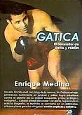 Tapa del libro Gatica - Enrique Medina -