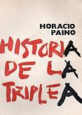 Tapa del libro Historia de la Triple A - Horacio Paino -