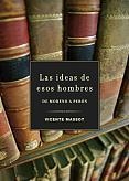 Tapa del libro Las ideas de esos hombres - Vicente Massot -
