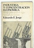 Tapa del libro industria y concentración económica - Eduardo Jorge -