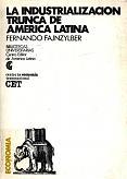 Tapa del libro la industrialización trunca de américa latina - Fernando Fajnzylber -