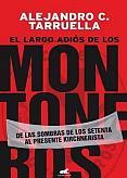 Tapa del libro El largo adiós de los Montoneros - Alejandro Tarruella -